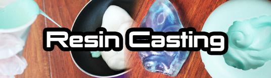 Resin Casting